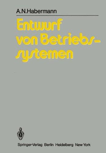 Entwurf Von Betriebssystemen: Eine Einf Hrung 9783540105107