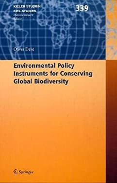Environmental Policy Instruments for Conserving Global Biodiversity 9783540737476