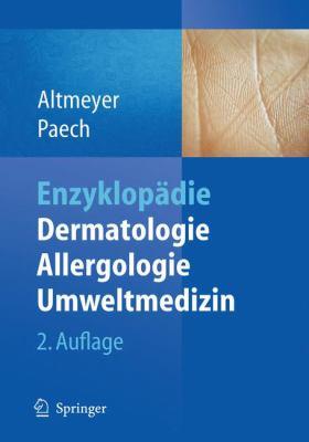 Enzyklop Die Dermatologie, Allergologie, Umweltmedizin 9783540895428