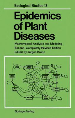 Epidemics of Plant Diseases: Mathematical Analysis and Modeling 9783540521167