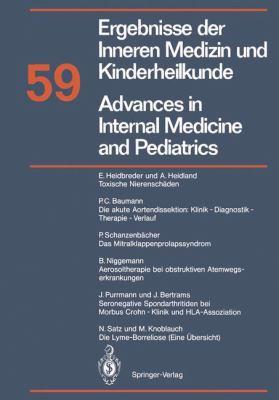 Ergebnisse Der Inneren Medizin Und Kinderheilkunde. Neue Folge / Advances in Internal Medicine and Pediatrics 59 9783540510215