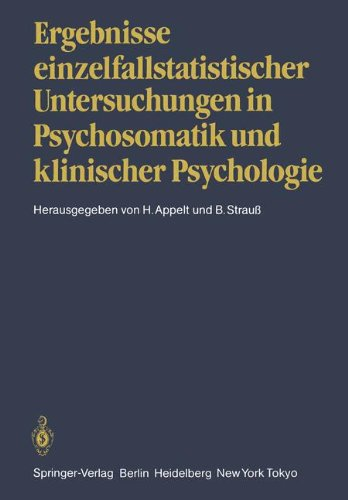 Ergebnisse Einzelfallstatistischer Untersuchungen in Psychosomatik Und Klinischer Psychologie