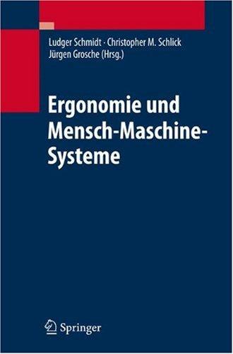 Ergonomie Und Mensch-Maschine-Systeme 9783540783305