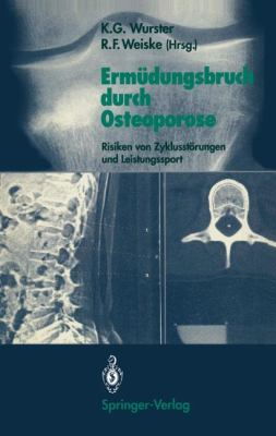 Erm Dungsbruch Durch Osteoporose: Risiken Von Zyklusst Rungen Und Leistungssport 9783540514442