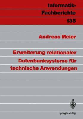 Erweiterung Relationaler Datenbanksysteme F R Technische Anwendungen 9783540176930