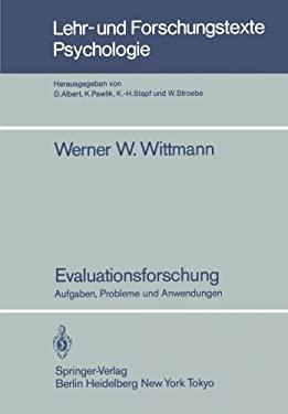 Evaluationsforschung: Aufgaben, Probleme Und Anwendungen