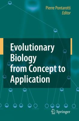 Evolutionary Biology from Concept to Application 9783540789925