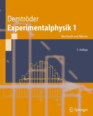 Experimentalphysik 1: Mechanik Und Warme 9783540792949