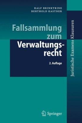 Fallsammlung Zum Verwaltungsrecht 9783540252306