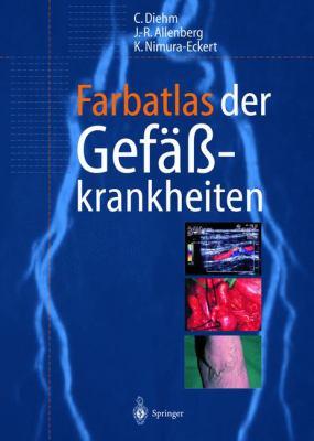Farbatlas Der Gefaakrankheiten 9783540602620