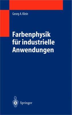 Farbenphysik F R Industrielle Anwendungen 9783540406129