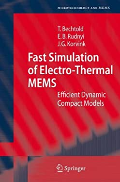 Fast Simulation of Electro-Thermal MEMS: Efficient Dynamic Compact Models