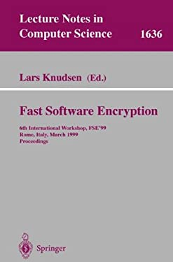 Fast Software Encryption: 6th International Workshop, Fse'99 Rome, Italy, March 24-26, 1999 Proceedings 9783540662266