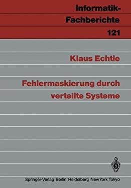 Fehlermaskierung Durch Verteilte Systeme 9783540164647