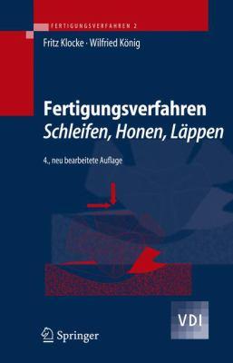 Fertigungsverfahren 2: Schleifen, Honen, L Ppen 9783540234968