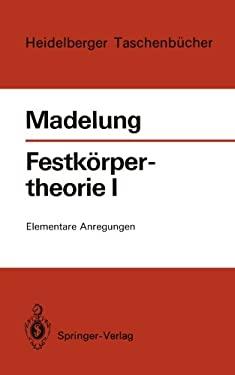 Festk Rpertheorie I: Elementare Anregungen 9783540057314