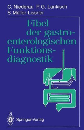 Fibel Der Gastroenterologischen Funktionsdiagnostik 9783540574743