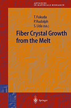 Fiber Crystal Growth from the Melt 9783540405962