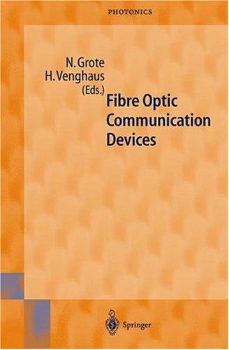 Fibre Optic Communication Devices 9783540669777