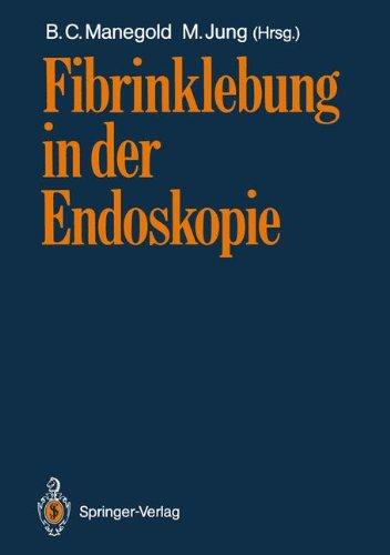 Fibrinklebung in Der Endoskopie 9783540504832