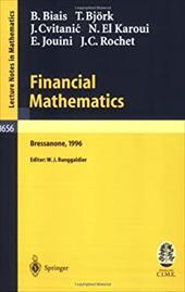 Financial Mathematics: Lectures Given at the 3rd Session of the Centro Internazionale Matematico Estivo (C.I.M.E.) Held in Bressan 7968268