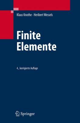 Finite Elemente: Eine Einf Hrung F R Ingenieure 9783540721888