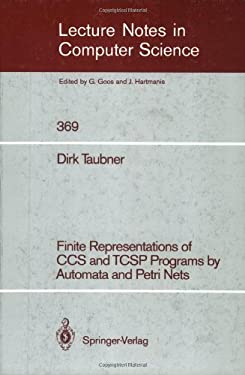 Finite Representations of CCS and Tcsp Programs by Automata and Petri Nets 9783540515258