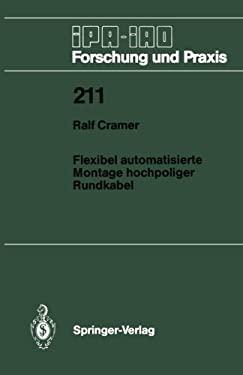 Flexibel Automatisierte Montage Hochpoliger Rundkabel 9783540589792