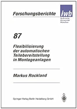 Flexibilisierung Der Automatischen Teilebereitstellung in Montageanlagen 9783540589990