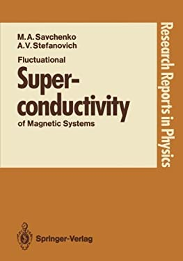 Fluctuational Superconductivity of Magnetic Systems 9783540505617