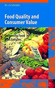 Food Quality and Consumer Value: Delivering Food That Satisfies 9783540439141