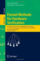 Formal Methods for Hardware Verification: 6th International School on Formal Methods for the Design of Computer, Communication, an