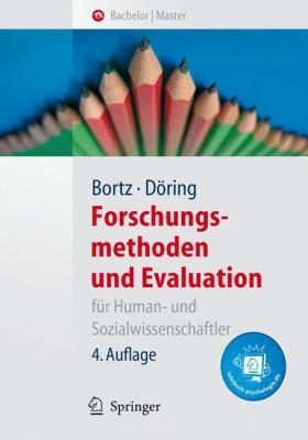 Forschungsmethoden Und Evaluation: Fur Human- Und Sozialwissenschaftler 9783540333050