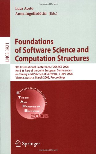 Foundations of Software Science and Computational Structures: 9th International Conference, Fossacs 2006, Held as Part of the Joint European Conferenc 9783540330455