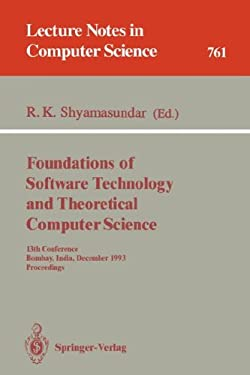 Foundations of Software Technology and Theoretical Computer Science: 12th Conference, New Delhi, India, December 18-20, 1992. Proceedings 9783540562870