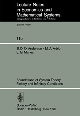 Foundations of System Theory: Finitary and Infinitary Conditions 9783540076117