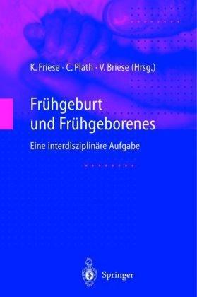 Fr Hgeburt Und Fr Hgeborenes: Eine Interdisziplin Re Aufgabe 9783540663119