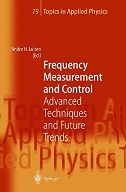 Frequency Measurement and Control: Advanced Techniques and Future Trends 9783540676942