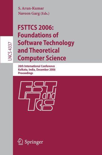 Fsttcs 2006: Foundations of Software Technology and Theoretical Computer Science: 26th International Conference, Kolkata, India, December 13-15, 2006, 9783540499947