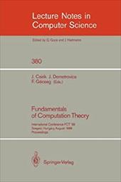 Fundamentals of Computation Theory: International Conference Fct '89, Szeged, Hungary, August 21-25, 1989. Proceedings
