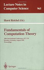 Fundamentals of Computation Theory: 10th International Conference, Fct '95, Dresden, Germany, August 22 - 25, 1995. Proceedings