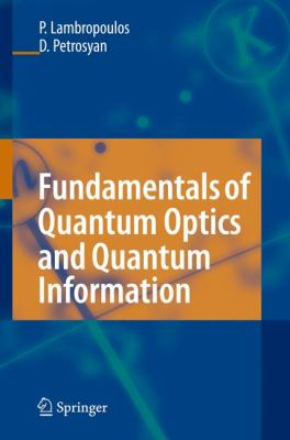 Fundamentals of Quantum Optics and Quantum Information 9783540345718