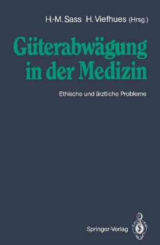 G Terabw Gung in Der Medizin: Ethische Und Rztliche Probleme 9783540534693
