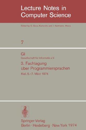 GI - 3. Fachtagung Ber Programmiersprachen: Gesellschaft F R Informatik E.V., Kiel, 5.-7. M Rz 1974 9783540066668
