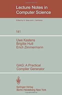 Gag: A Practical Compiler Generator 9783540115915