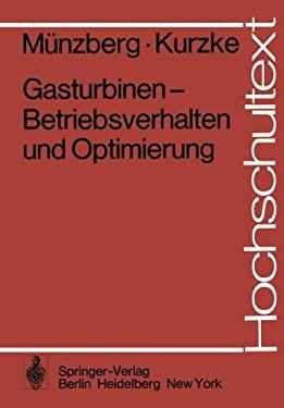 Gasturbinen Betriebsverhalten Und Optimierung 9783540080329