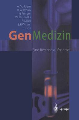 Gen-Medizin: Eine Bestandsaufnahme 9783540673934