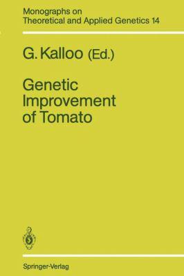 Genetic Improvement of Tomato 9783540530626