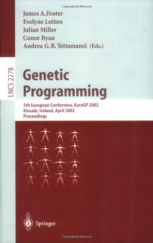 Genetic Programming: 5th European Conference, Eurogp 2002, Kinsale, Ireland, April 3-5, 2002. Proceedings 9783540433781