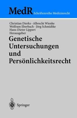 Genetische Untersuchungen Und Pers Nlichkeitsrecht 9783540003298